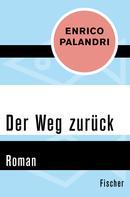 Enrico Palandri: Der Weg zurück