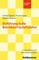 Jochen Sigloch: Einführung in die Betriebswirtschaftslehre ★★★★★