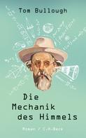 Tom Bullough: Die Mechanik des Himmels ★★★