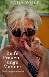 Reife Frauen, junge Männer - Die komplette Serie!