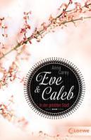 Anna Carey: Eve & Caleb 2 - In der gelobten Stadt ★★★★