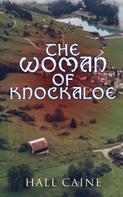Hall Caine: The Woman of Knockaloe