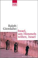 Ralph Giordano: Israel, um Himmels willen, Israel ★★★★★