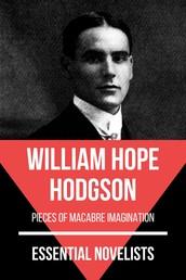 Essential Novelists - William Hope Hodgson - pieces of macabre imagination