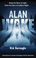 Rick Burroughs: Alan Wake ★★★★
