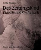 Bertha Mercator: Das Zeitungskind