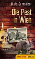 Hilde Schmölzer: Die Pest in Wien ★★★★