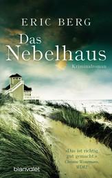 Das Nebelhaus - Roman