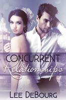 Lee DeBourg: Concurrent Relationships