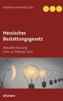 Sebastian Andreas Götz: Hessisches Bestattungsgesetz