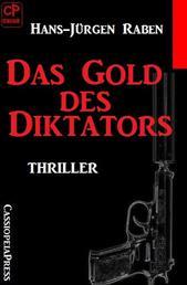Das Gold des Diktators