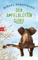 Mikael Bergstrand: Der Apfelblüten-Guru ★★★★