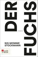 Nis-Momme Stockmann: Der Fuchs