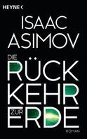 Isaac Asimov: Die Rückkehr zur Erde ★★★★