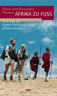 Sonia Poussin: Afrika zu Fuß ★★★★★