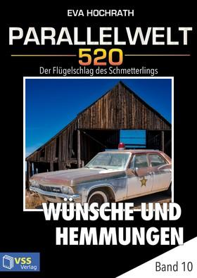 Parallelwelt 520 - Band 10 - Wünsche und Hemmungen