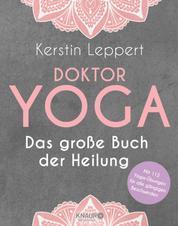 Doktor Yoga - Das große Buch der Heilung