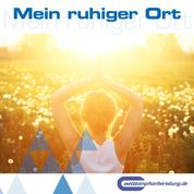 Mein ruhiger Ort - Trainingstools für Leistungssportler 02 (MP3-Version)