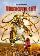 Gabi Neumayer: Undercover City ★★★★★