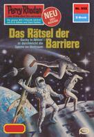 Clark Darlton: Perry Rhodan 955: Das Rätsel der Barriere ★★★★★