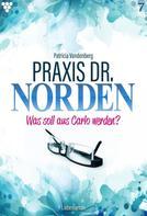 Patricia Vandenberg: Praxis Dr. Norden 7 – Arztroman ★★★★