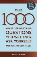 Alyss Thomas: The 1000 most important questions you will ever ask yourself (eBook) ★★★★