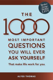 The 1000 most important questions you will ever ask yourself (eBook) - That make life work for you