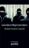 Hiltrud Leenders: Ackermann tanzt ★★★★