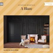 A Blaze (Unabridged)