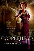 Tina Connolly: Copperhead