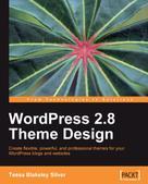 Tessa Blakeley Silver: WordPress 2.8 Theme Design
