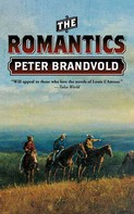 Peter Brandvold: The Romantics