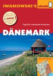 Dänemark - Reiseführer von Iwanowski - Individualreiseführer mit Extra-Reisekarte und Karten-Download