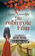 Eileen Goudge: Die rubinrote Frau ★★★★★