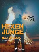 Maj Bylock: Hexenjunge ★★★★★
