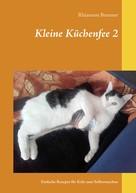 Rhiannon Brunner: Kleine Küchenfee 2