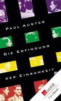 Paul Auster: Die Erfindung der Einsamkeit ★★★★