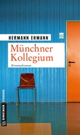Hermann Ehmann: Münchner Kollegium ★★★★★