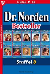 Dr. Norden Bestseller Staffel 5 – Arztroman - E-Book 41-50
