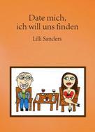 Lilli Sanders: Date mich, ich will uns finden ★★★★★