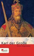 Dieter Hägermann: Karl der Große