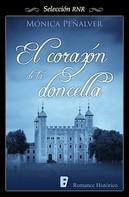 Mónica Peñalver: El corazón de la doncella (Medieval 2)