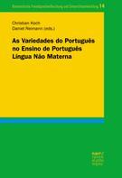 Christian Koch: As Variedades do Português no Ensino de Português Língua Não Materna