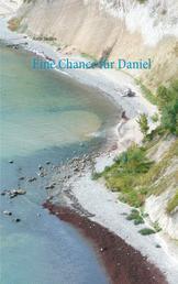Eine Chance für Daniel