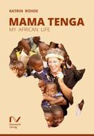 Katrin Rohde: Mama Tenga