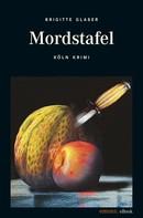Brigitte Glaser: Mordstafel ★★★★