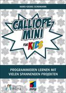 Hans-Georg Schumann: Calliope mini für Kids