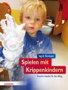 Ingrid Biermann: Spielen mit Krippenkindern ★★