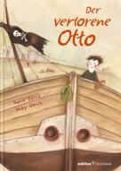 Doris Dörrie: Der verlorene Otto