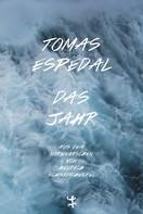 Tomas Espedal: Das Jahr